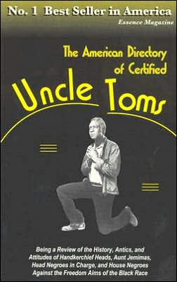 The American Directory of Certified Uncle Toms