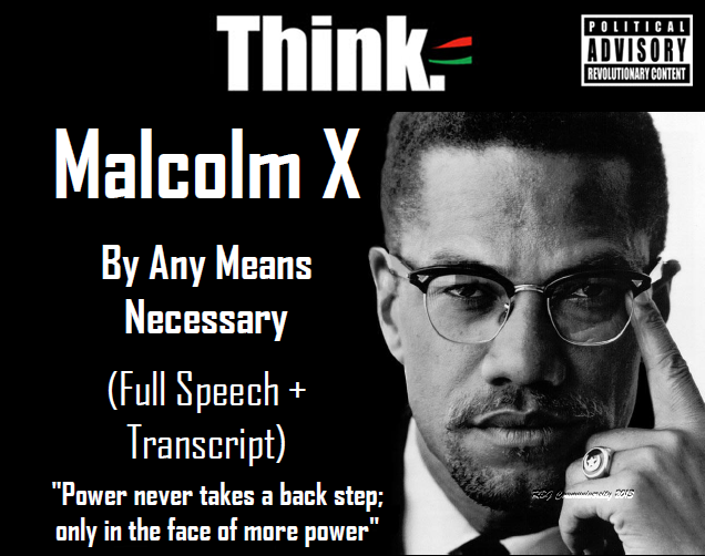 https://rbgstreetscholar.files.wordpress.com/2013/07/malcolm-x-by-any-means-necessary-cover.png