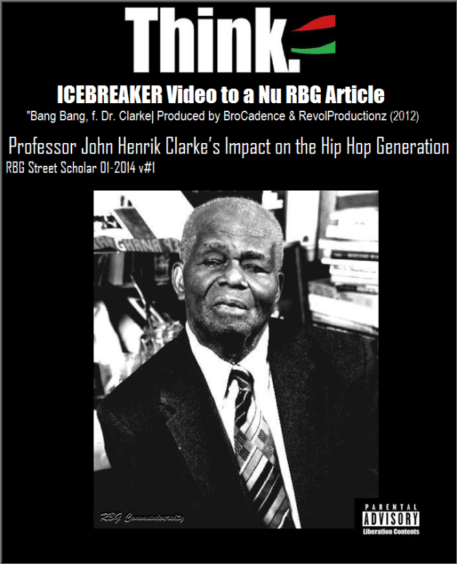 https://rbgstreetscholar.files.wordpress.com/2014/01/professor-john-henrik-clarke_s-impact-on-the-hip-hop-generation-rbg-street-scholar-10-20142.png