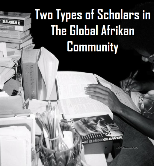 Two Types of Scholars in The Global African Community