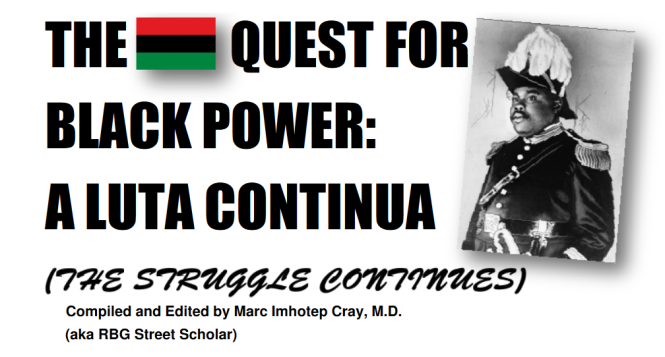The RBG Quest for Black Power Reader Aluta Continua, A Frolinan Primer, By RBG Street Scholar