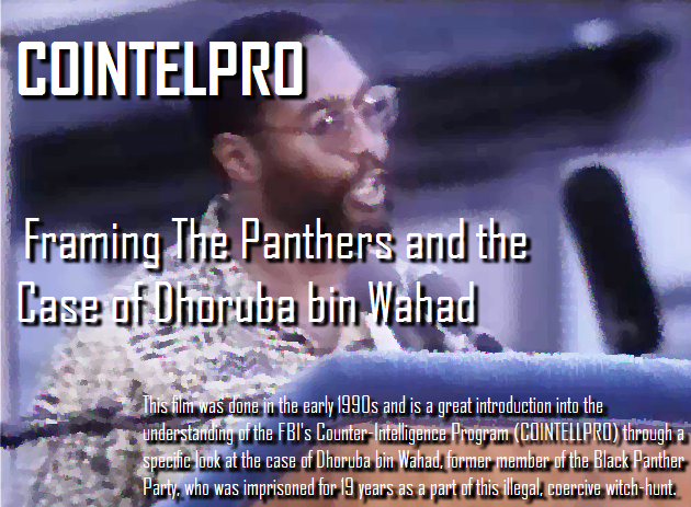 COINTELPRO - Framing The Panthers and the Case of Dhoruba bin Wahad