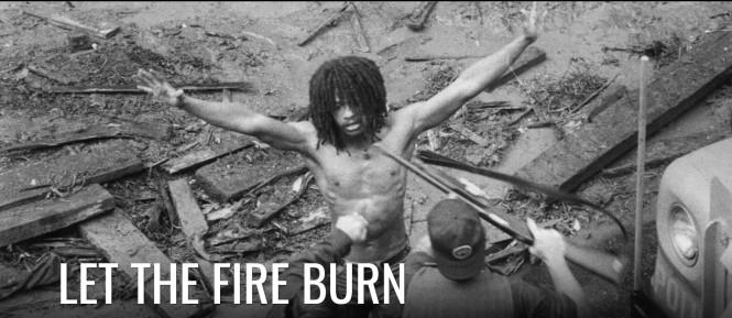 let the fire burm